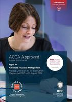 ACCA P4 Advanced Financial Management. Practice and Revision Kit