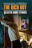 The Rich Boy. Selected Short Stories