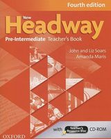 New Headway. Pre-Intermediate. Teacher`s Book (+ CD)