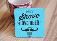 "Подставка под кружку ""No shave november"" (art. 26)"