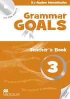 Grammar Goals. Teacher`s Book 3 (+ CD)
