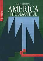 America: The Beautiful: Reader (В трех книгах. Книга 3)
