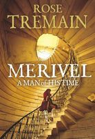 Merivel. A Man of His Time