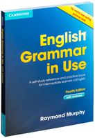 English Grammar in Use. A Self-Study Reference and Practice Book for Intermediate Students of English (with answers)