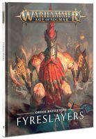 Warhammer Age of Sigmar. Battletome: Fyreslayers