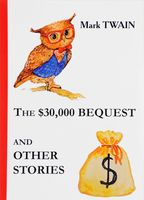 The $30,000 Bequest and Other Stories
