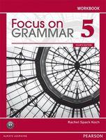 Focus on Grammar 5. C1. Workbook