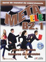 Meta ELE B2.1. Libro del Alumno + Cuaderno de Ejercicios (+ CD)