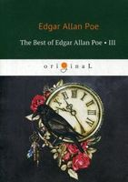The Best of Edgar Allan Poe. Volume 3