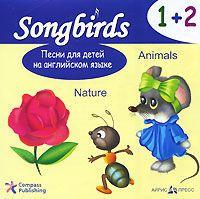 Песни для детей на английском языке. 1+2. Animals. Nature