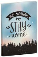 """Обложка на паспорт """"No reason to stay home"""""""