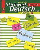 Ключевое слово - немецкий язык. Компакт. 10-11 классы. Рабочая тетрадь А