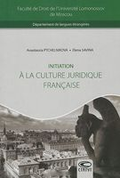 Initiation a la Culture Juridique Francaise