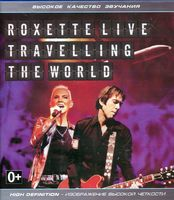 Roxette - Live, Travelling the World (Blu-Ray)