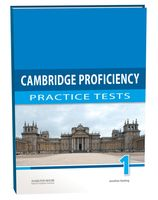 Cambridge Proficiency 1. Practice Tests