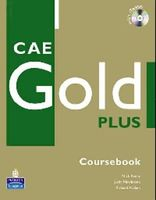 CAE Gold Plus Coursebook (+ Access Code + 2CD-ROM)