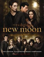 New Moon. The Official Illustrated Movie Companion