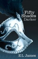 Fifty Shades Darker (book 2)