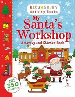 My Santa`s Workshop. Activity and Sticker Book