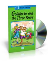 Ready to Read. Goldilocks and the Three Bears (+ CD)