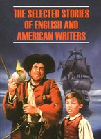 The Selected Stories of English and American Writers