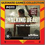 Ultimate games. The Walking Dead. Инстинкт выживания