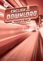 English Download B1+. Teacher's Book
