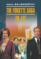 The Forsyte Saga. To Let